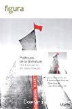 Politiques de la littérature : une traversée du XXe siècle français