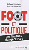 Football et politique : les liaisons dangereuses
