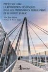 PPP et SEC 2010 : la répartition des risques dans les partenariats public-privé et le déficit public