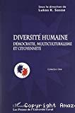 Diversité humaine : démocratie, multiculturalisme et citoyenneté