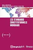Vers des standards constitutionnels mondiaux