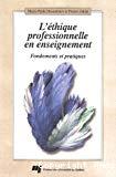 L'éthique professionnelle en enseignement : fondements et pratiques