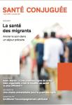 Santé conjuguée, n°90 - Mars 2020 - La santé des migrants