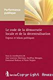 Le code de la démocratie locale et de la décentralisation : enjeux et bilans politiques