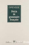 Précis de grammaire française.