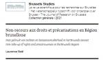 Non-recours aux droits et précarisations en Région bruxelloise