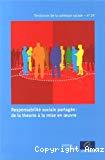 Responsabilité sociale partagée = Shared social responsibility : de la théorie à la mise en oeuvre