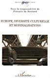 Europe, diversité culturelle et mondialisations : actes I de l'Université des mondialisations du Germ, Parc de La Villette, juin 2003