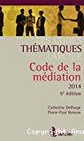 Code de la médiation 2014