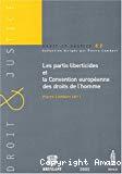 Les partis liberticides et la Convention européenne des droits de l'homme : actes du colloque du 8 octobre 2004