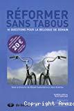 Réformer sans tabous : 10 questions pour la Belgique de demain, spécial élections 2007 : T 1