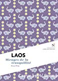 Laos: Mirages de la tranquillité