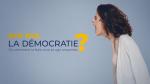 """""""Bye-Bye, la démocratie ?"""""""