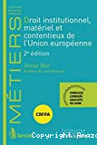 Droit institutionnel, matériel et contentieux de l'Union européenne