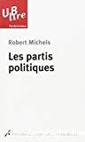 Les partis politiques : essai sur les tendances oligarchiques des démocraties