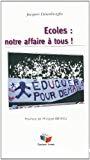 Ecoles : notre affaire à tous !