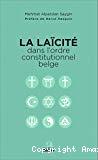 La laïcité dans l'ordre constitutionnel belge