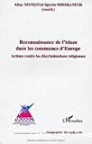 Reconnaissance de l'islam dans les communes d'Europe : actions contre les discriminations religieuses
