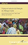 Enjeux et atouts du français en Afrique noire : recueil d'articles parus entre 1966 et 2006