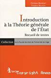 Introduction à la théorie générale de l'Etat : recueil de textes