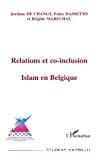 Relations et co-inclusion : islam en Belgique