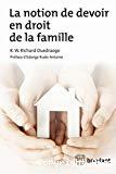 La notion de devoir en droit de la famille : essai d'une théorisation éthique