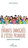 Les enfants immigrés à l'école primaire