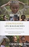 Comprendre les Malgaches