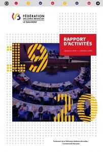 Rapport d'activités du Parlement de la Fédération Wallonie Bruxelles / Communauté française 2019-2020